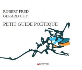 Couverture / Petit Guide Poétique. Parution: 2013, Castali