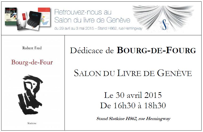 D dicace au salon du livre de gen ve robert fred po sie - Salon du livre brive 2015 ...