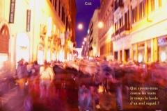 Pose lente sur la Via Veneto, Rome, Italie. Poème sur la différence.