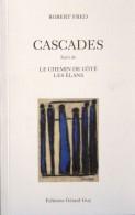 Cascades, Robert Fred, 2005, Éditions Gérard Guy